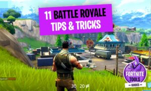 Fortnite Battle Royale 11 Beginner Tips
