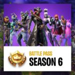 Fortnite Season 6 Battle Pass Guide
