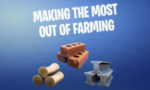 Fortnite Resource Farming Guide - How to farm for the win?