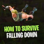 Fortnite How to survive falling down