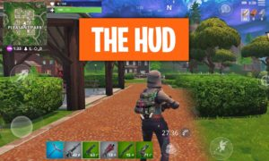 Fortnite HUD Guide