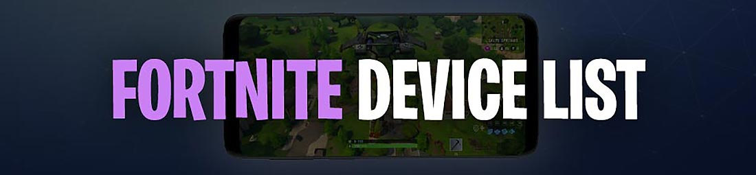 Fortnite Installation Device List