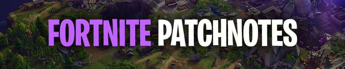 Fortnite Patchnotes
