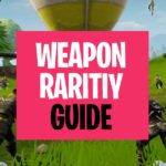 Fortnite Weapon Rarity Guide