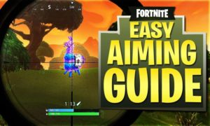 8 Badass Tips to Improve the Aiming In Fortnite Battle Royale