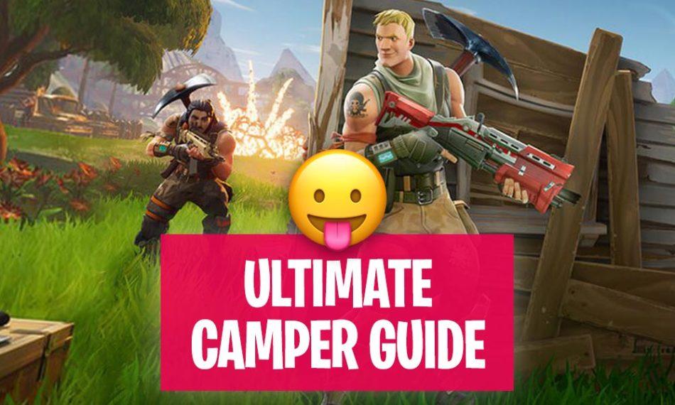 Fortnite Camper Tips and Tricks