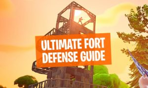Fortnite Fort Defense Guide
