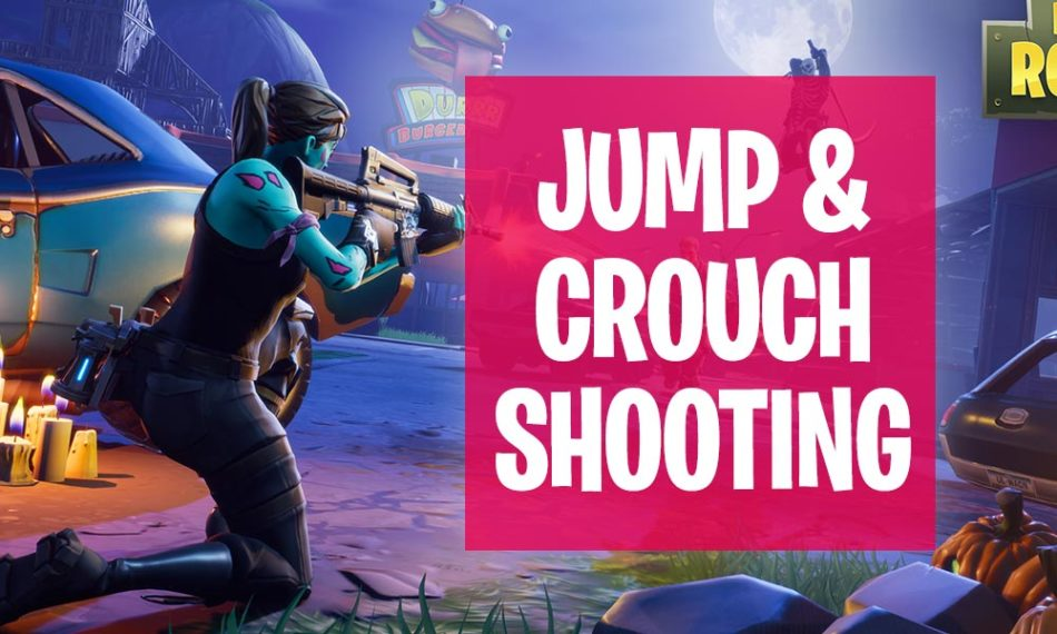Fortnite Jump and Crouch Shooting Tips