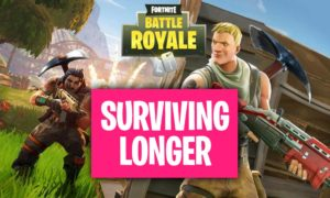 7 Tips to Survive Longer in Fortnite Battle Royale (Movement Guide)