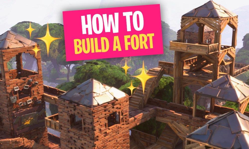 Step by Step Guide how to build a Fortnite Fort