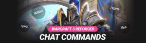 All Warcraft 3 Chat Commands: Show your MMR, Ping, FPS & More