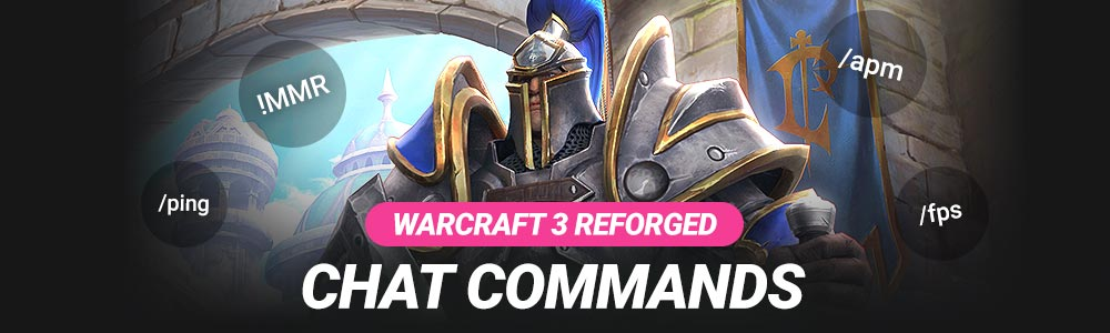 Warcraft 3 Reforged Chat Commands