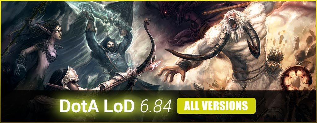 Dota LoD 6.84 Download