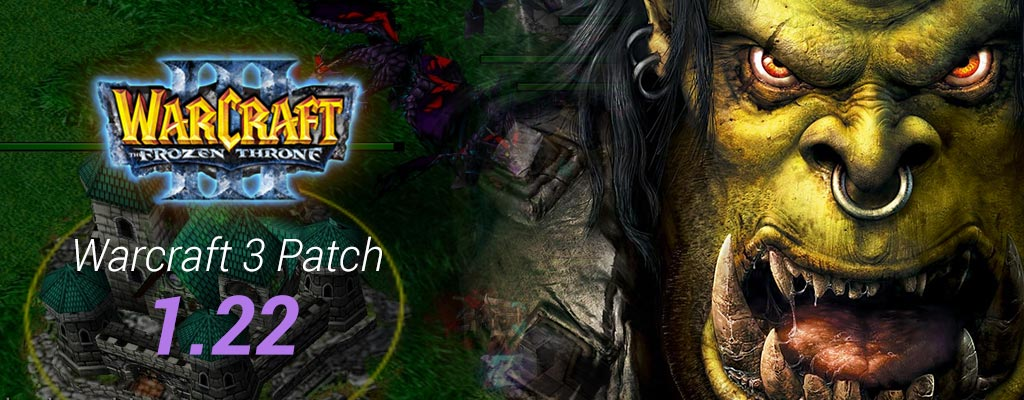 Warcraft 3 Patch 1.22