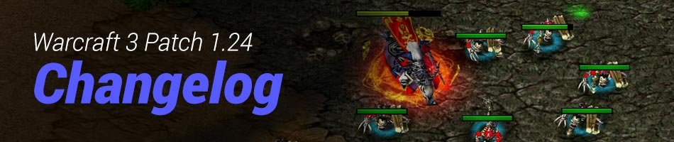 Warcraft 3 Patch 1.24 Changelog