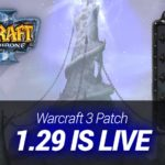Warcraft 3 Patch 1.29 is live