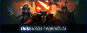 Dota Imba Legends Ai