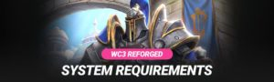 Warcraft 3 Reforged System Requirements (PC + MAC)