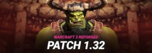 Warcraft 3 Reforged Patch 1.32