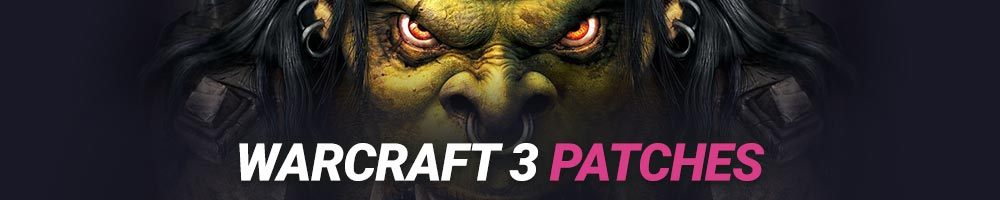 Warcraft 3 Patches