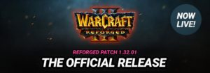 Warcraft 3 Reforged Release Patch 1.32.01