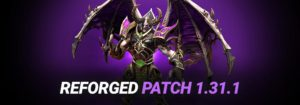 Warcraft 3 Reforged Patch 1.32.1 - The First Basic Feature Update
