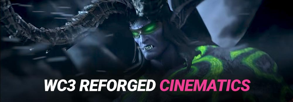 Warcraft 3 Reforged Cinematics