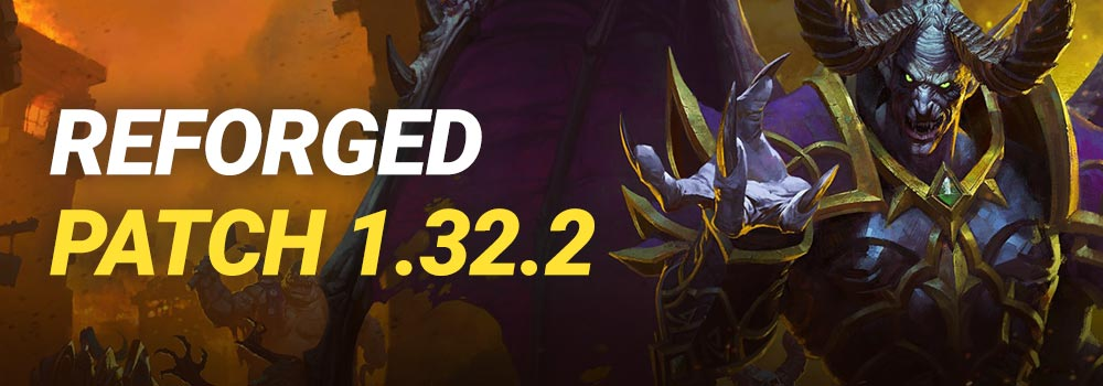 Warcraft 3 Reforged Patch 1.32.2