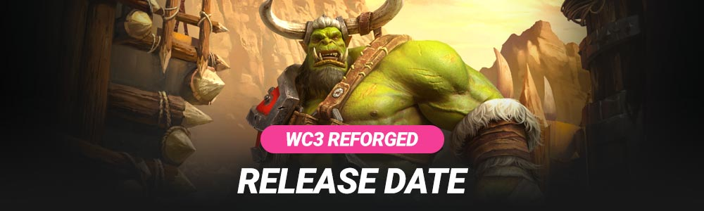 Warcraft 3 Reforged Release Date Beta