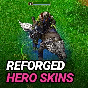 Reforged Hero Skins List