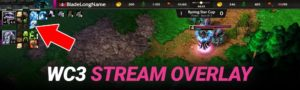Quick Guide: Warcraft 3 Twitch Stream Overlay - How to use it?