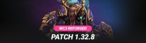 Warcraft 3 Reforged Patch 1.32.8