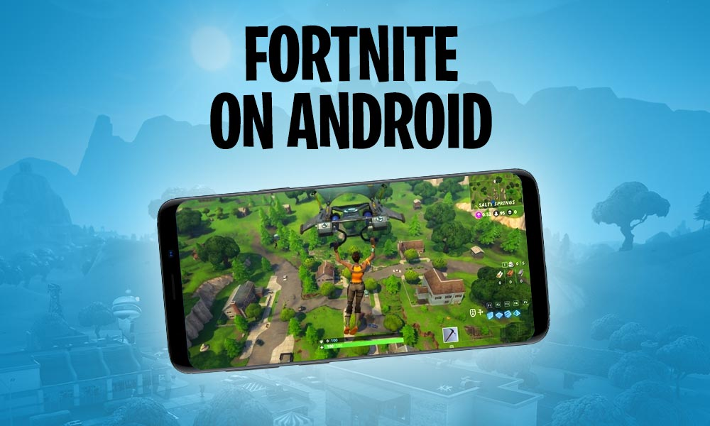 how-to-install-fortnite-on-android