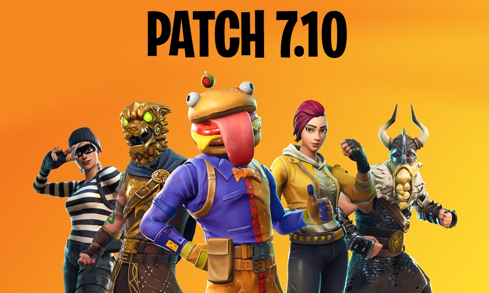 Fortntie Patch 7.10 Summary Large Team Modes Update